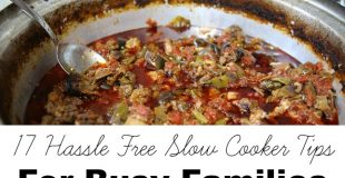 17 Hassle Free Slow Cooker Tips For Busy Families